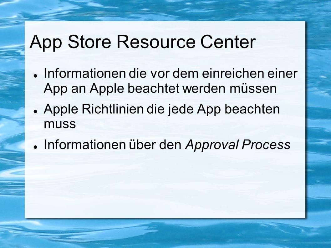 App Store Resource Center Informationen die vor dem einreichen einer App an Apple beachtet werden müssen Apple Richtlinien die jede App beachten muss