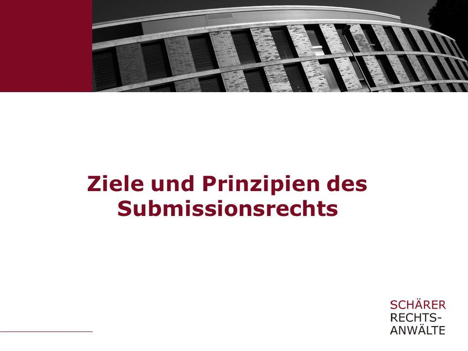 Ziele und Prinzipien des Submissionsrechts