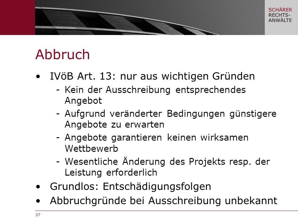 37 Abbruch IVöB Art.