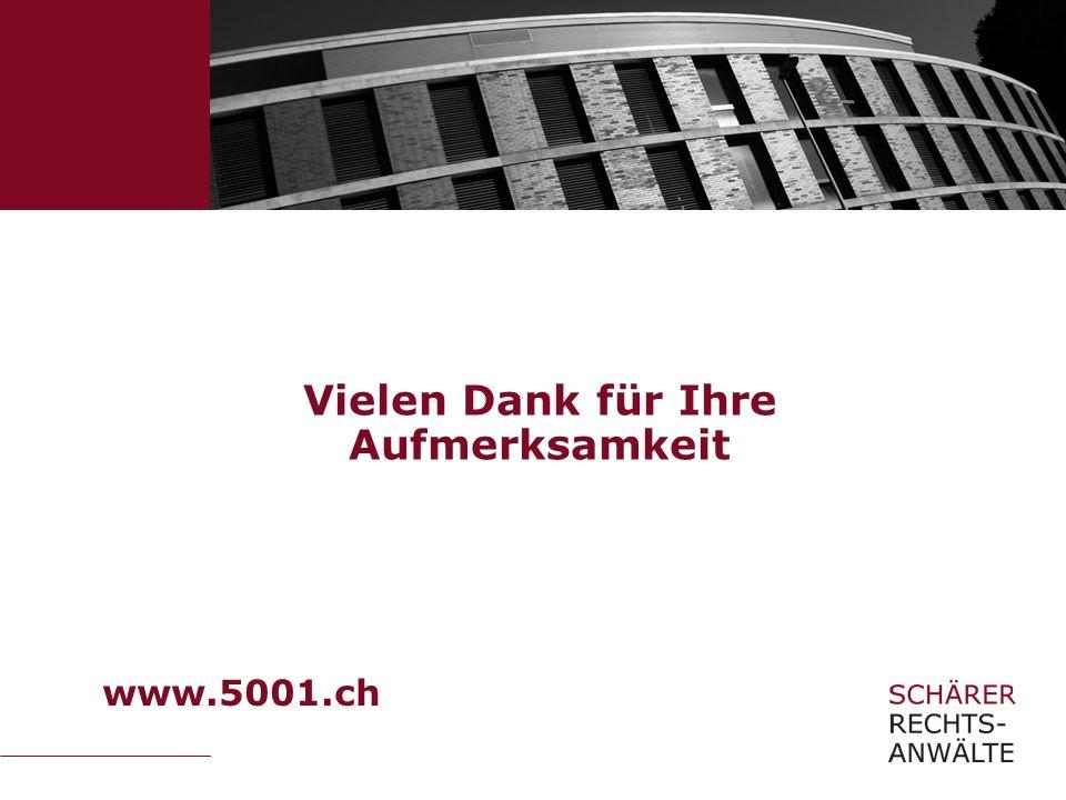 Vielen Dank für Ihre Aufmerksamkeit www.5001.ch