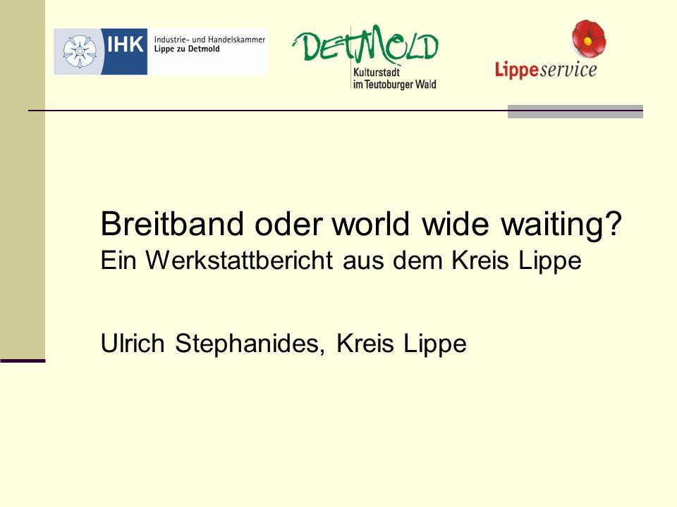 Breitband oder world wide waiting ? →