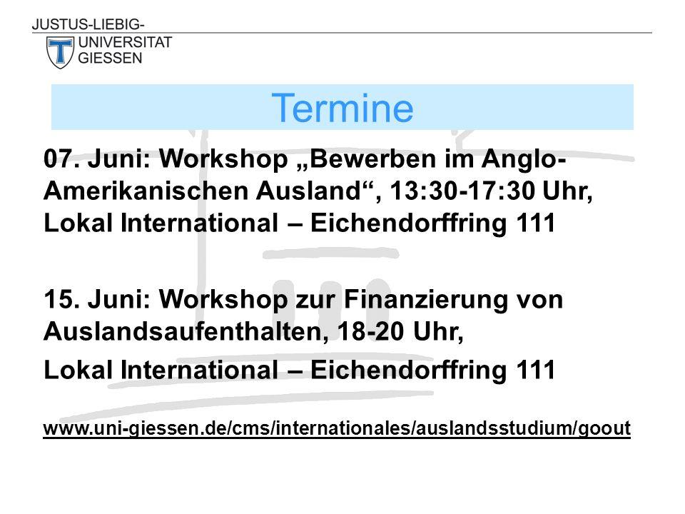 """07. Juni: Workshop """"Bewerben im Anglo- Amerikanischen Ausland"""", 13:30-17:30 Uhr, Lokal International – Eichendorffring 111 15. Juni: Workshop zur Fina"""