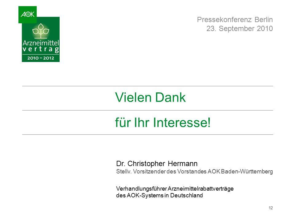 Vielen Dank für Ihr Interesse. Pressekonferenz Berlin 23.