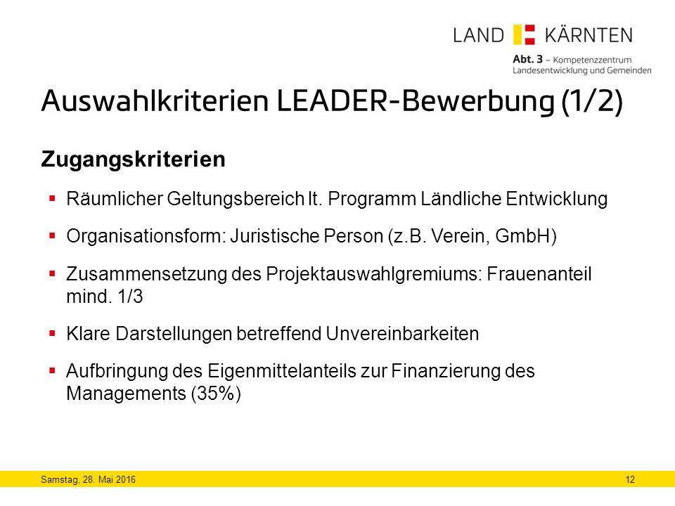 Auswahlkriterien LEADER-Bewerbung (1/2)  Räumlicher Geltungsbereich lt.