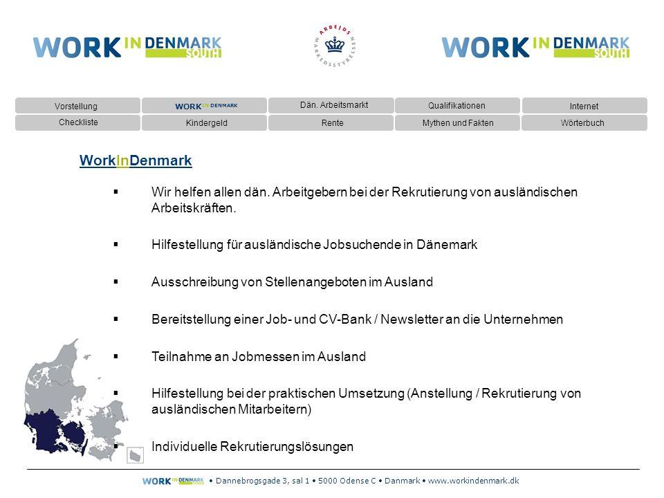 Dannebrogsgade 3, sal 1 5000 Odense C Danmark www.workindenmark.dk Kindergeld:  Das Kindergeld wird vierteljährlich grundsätzlich an die Mutter gezahlt, unter besonderen Voraussetzungen an den Vater.