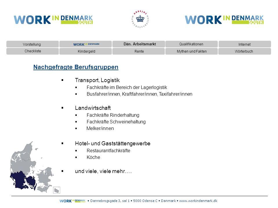 Dannebrogsgade 3, sal 1 5000 Odense C Danmark www.workindenmark.dk  Dän.