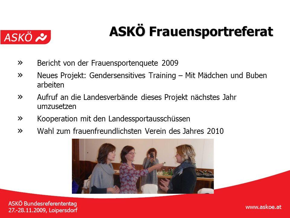 www.askoe.at ASKÖ Bundesreferententag 27.-28.11.2009, Loipersdorf ASKÖ Frauensportreferat » Bericht von der Frauensportenquete 2009 » Neues Projekt: G