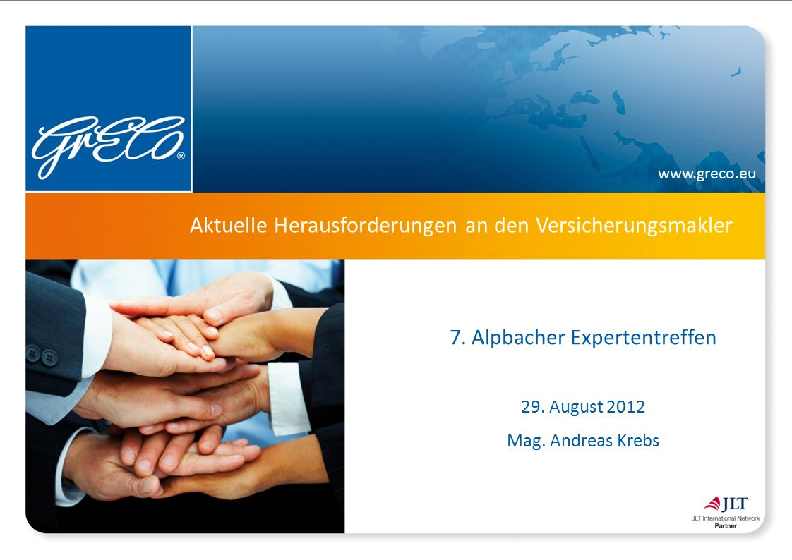 www.greco.eu Aktuelle Herausforderungen an den Versicherungsmakler 7.