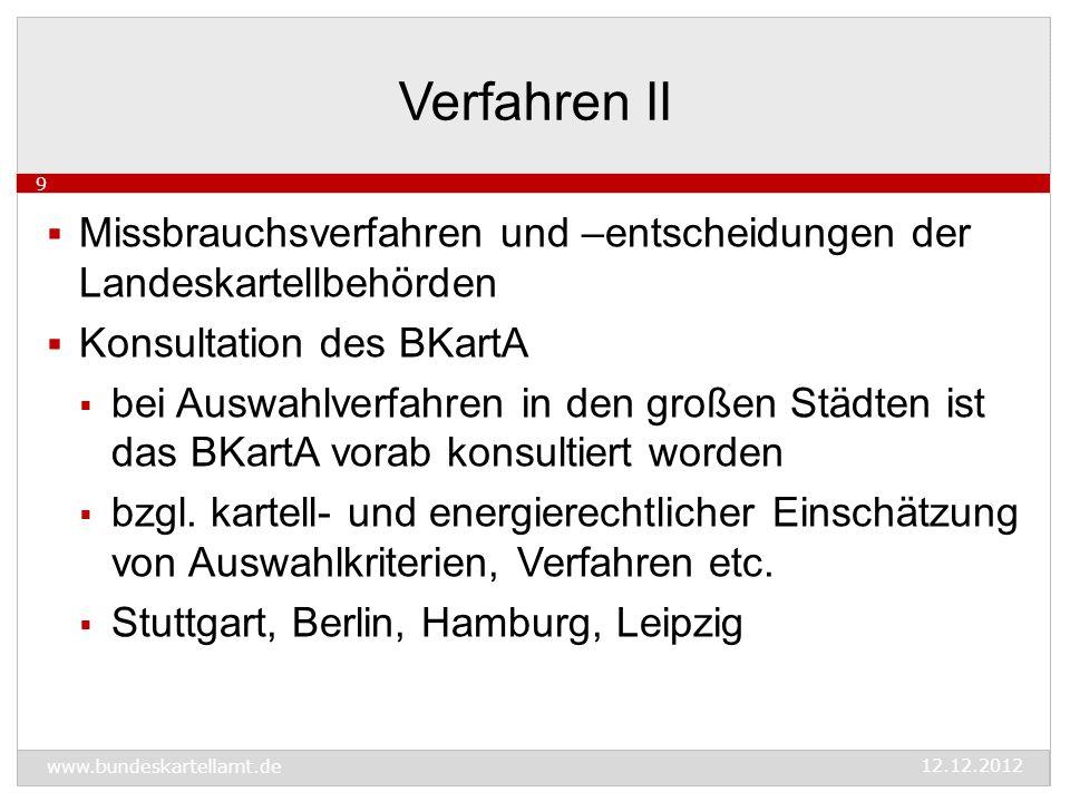 Fusionskontrolle  Beteiligung an Netzgesellschaft kontrollpflichtig, wenn Schwellenwerte des § 35 GWB überschritten  Beispiel: Hamburg erwirbt 25,1% an Stromnetz- gesellschaft von Vattenfall und 25,1 % an Gasnetzgesellschaft von E.ON  Freigabe durch BKartA mit Hinweis, dass Auswahlverfahren bzgl.