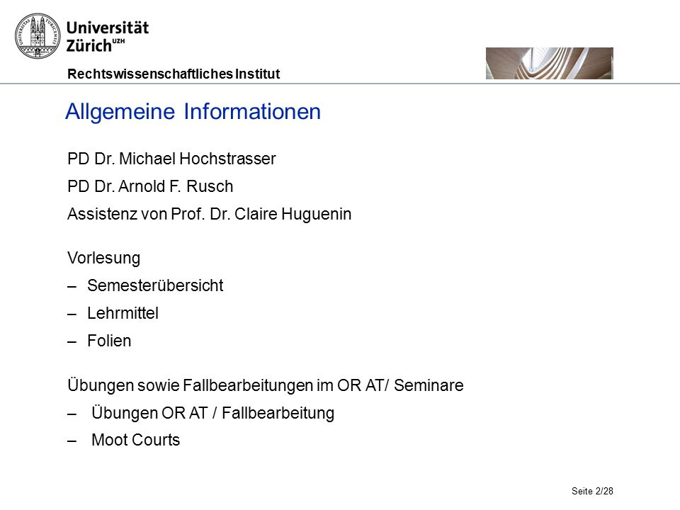 Rechtswissenschaftliches Institut Seite 2/28 Allgemeine Informationen PD Dr.