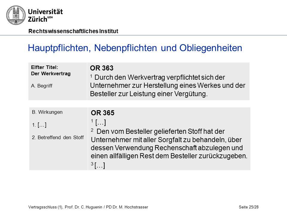 Rechtswissenschaftliches Institut Seite 25/28 Hauptpflichten, Nebenpflichten und Obliegenheiten Elfter Titel: Der Werkvertrag A.