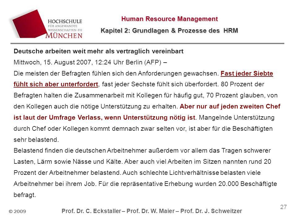 © 2009 Prof. Dr. C. Eckstaller – Prof. Dr. W. Maier – Prof. Dr. J. Schweitzer Human Resource Management Kapitel 2: Grundlagen & Prozesse des HRM 27 De