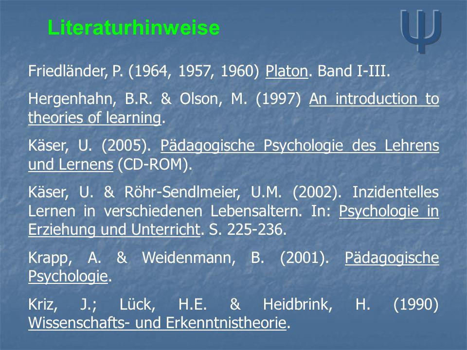 Literaturhinweise Friedländer, P. (1964, 1957, 1960) Platon.