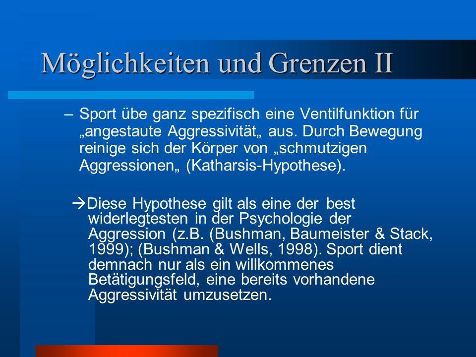 """Möglichkeiten und Grenzen II –Sport übe ganz spezifisch eine Ventilfunktion für """"angestaute Aggressivität"""" aus."""