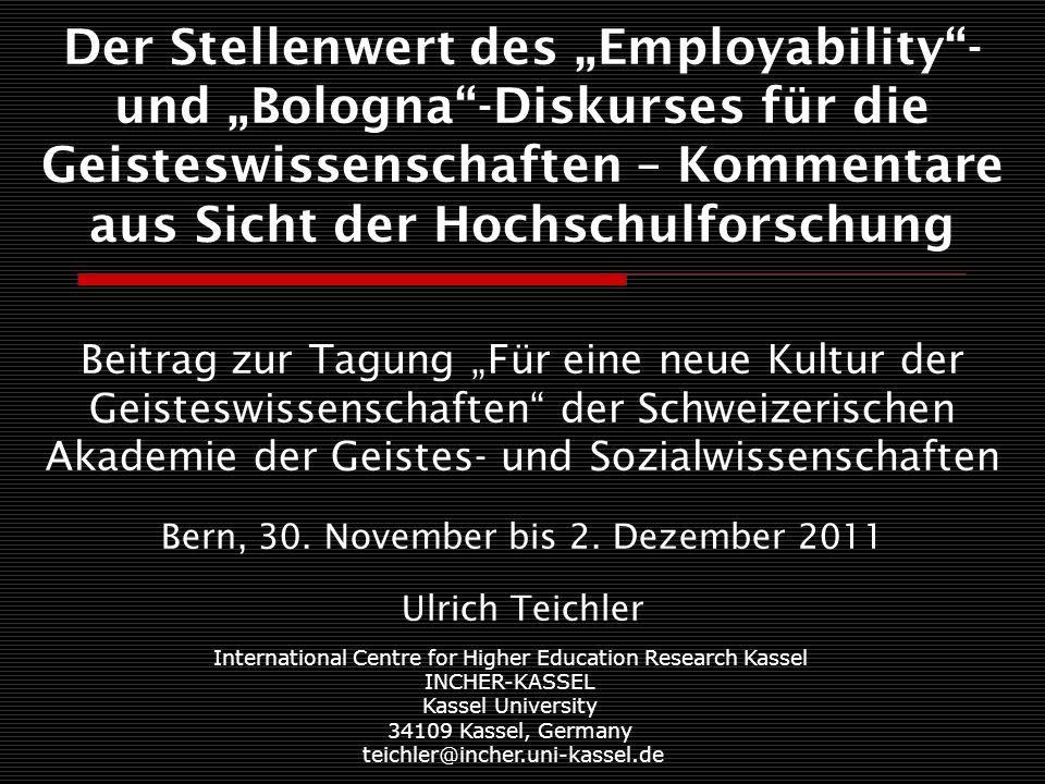"""Ulrich Teichler: Der Stellenwert des """"Employability - und """"Bologna -Diskurses 2 Dauerthemen der Beziehungen von Hochschule und Beruf in OECD- Ländern seit fünf Jahrzehnten  Führt die Hochschulexpansion zu """"over-education , oder brauchen Wirtschaft und Gesellschaft noch mehr Absolventen, als der Expansionstrend bereit stellt."""