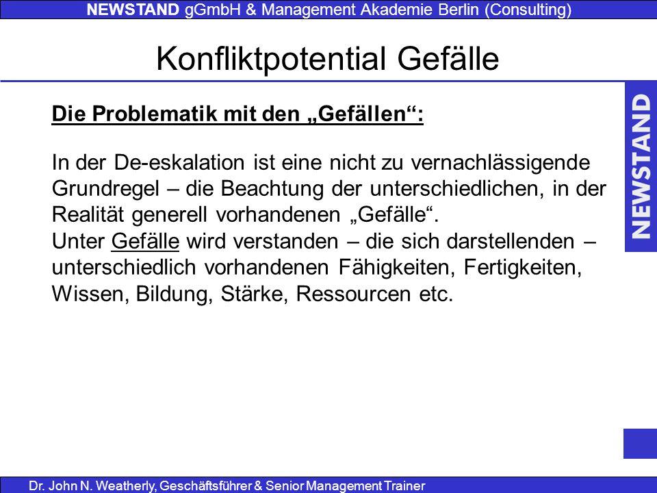 """NEWSTAND gGmbH & Management Akademie Berlin (Consulting) Dr. John N. Weatherly, Geschäftsführer & Senior Management Trainer Die Problematik mit den """"G"""
