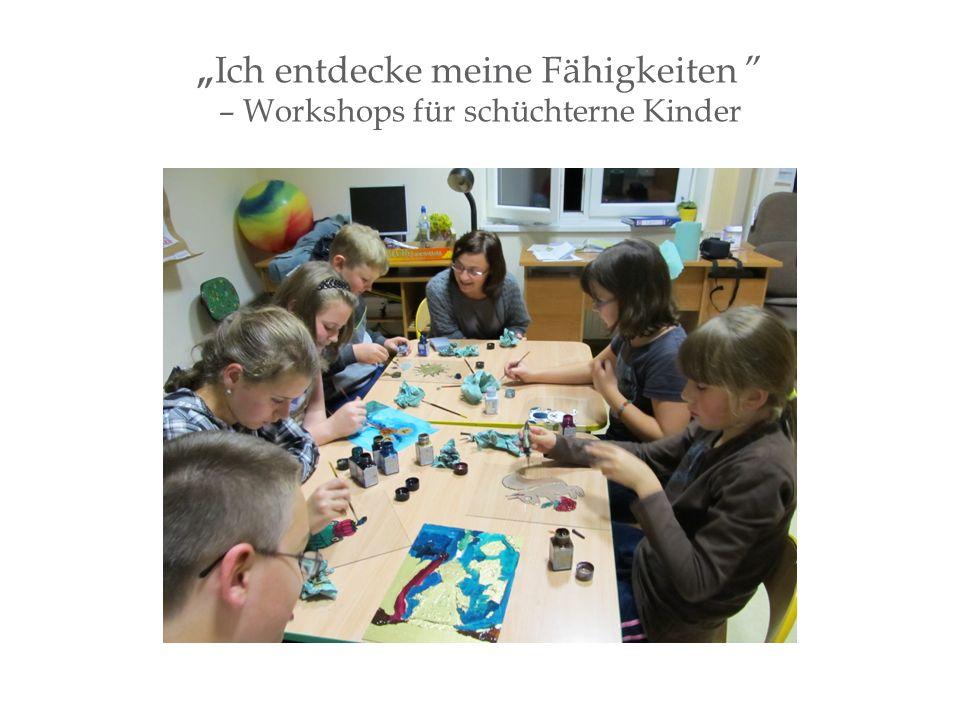 """"""" Ich entdecke meine Fähigkeiten – Workshops für schüchterne Kinder"""