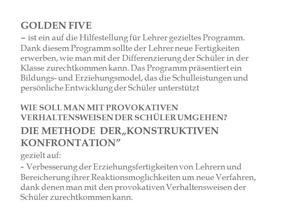 GOLDEN FIVE – ist ein auf die Hilfestellung für Lehrer gezieltes Programm.