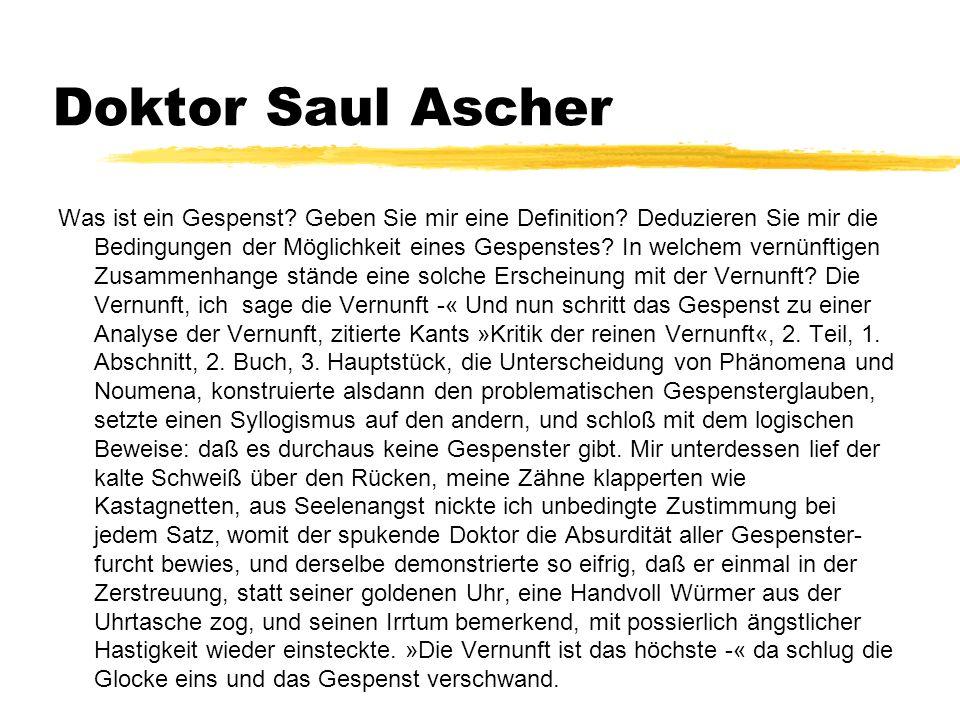 Doktor Saul Ascher Was ist ein Gespenst. Geben Sie mir eine Definition.