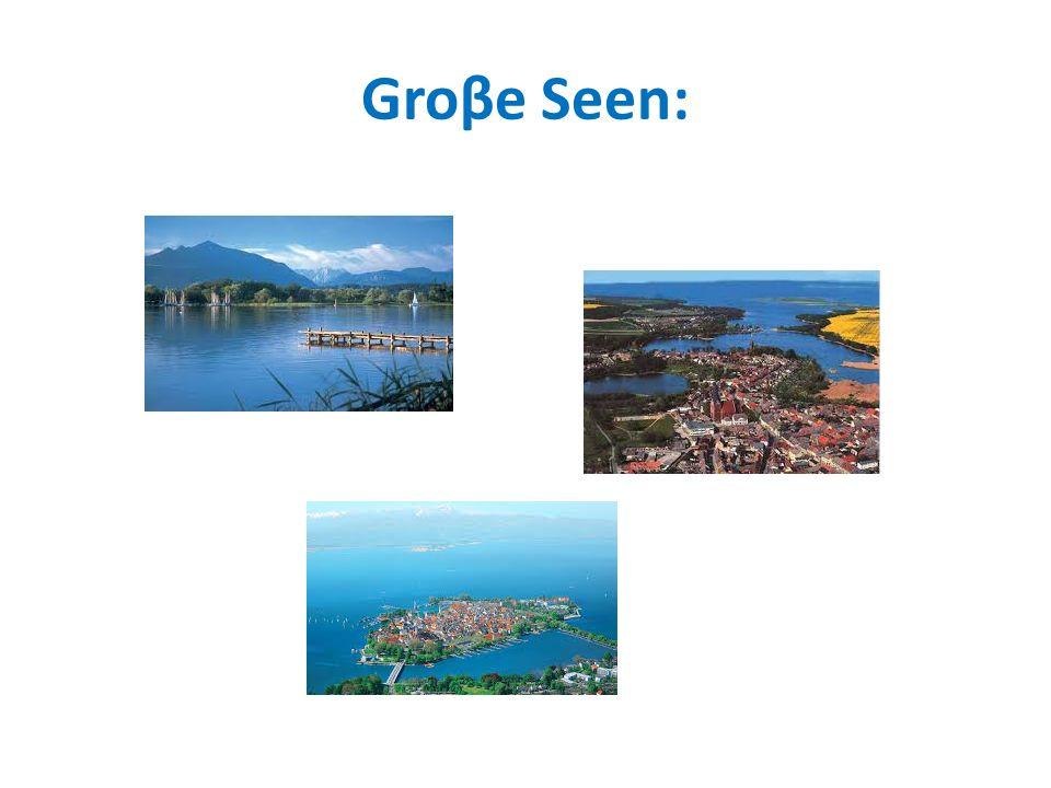 Groβe Seen:
