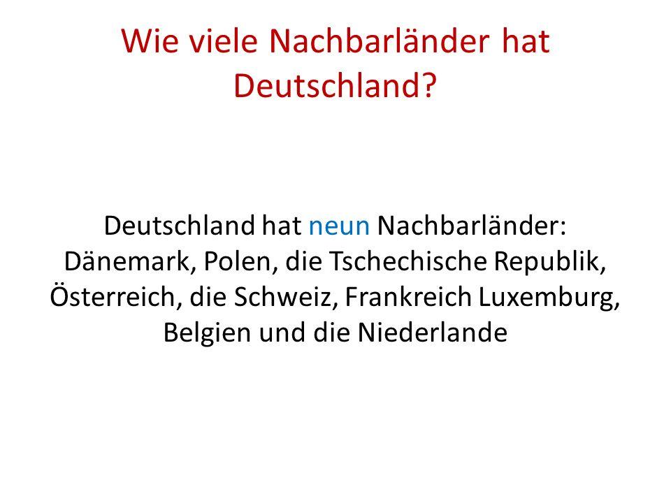 Wie viele Nachbarländer hat Deutschland.