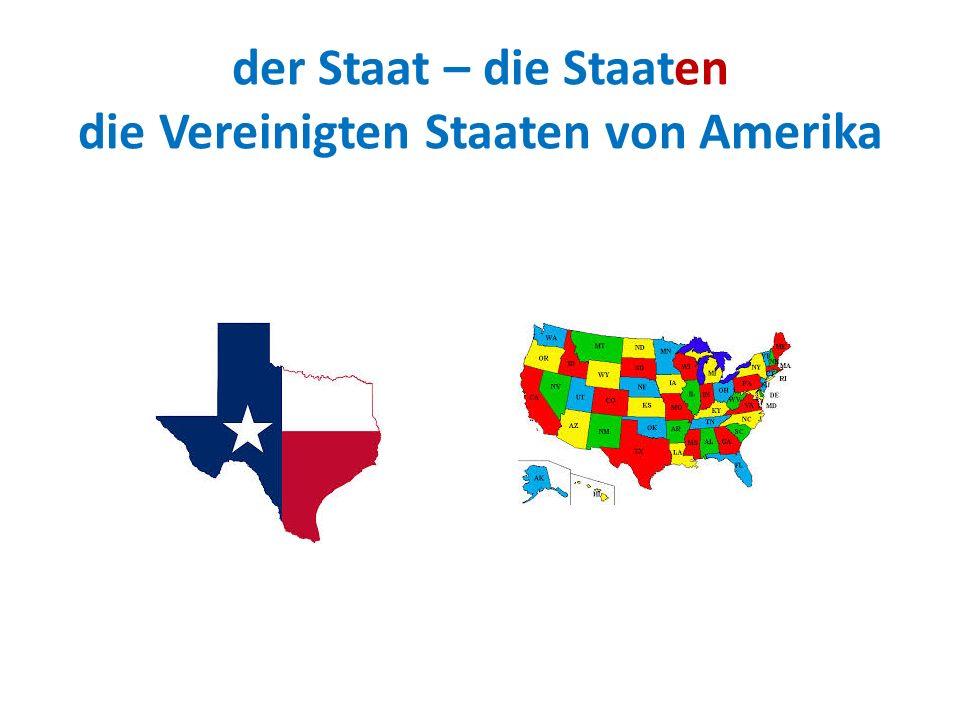 der Staat – die Staaten die Vereinigten Staaten von Amerika