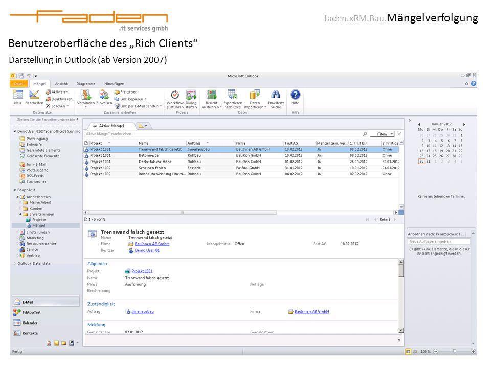 """faden.xRM.Bau. Mängelverfolgung Benutzeroberfläche des """"Rich Clients"""" Darstellung in Outlook (ab Version 2007)"""
