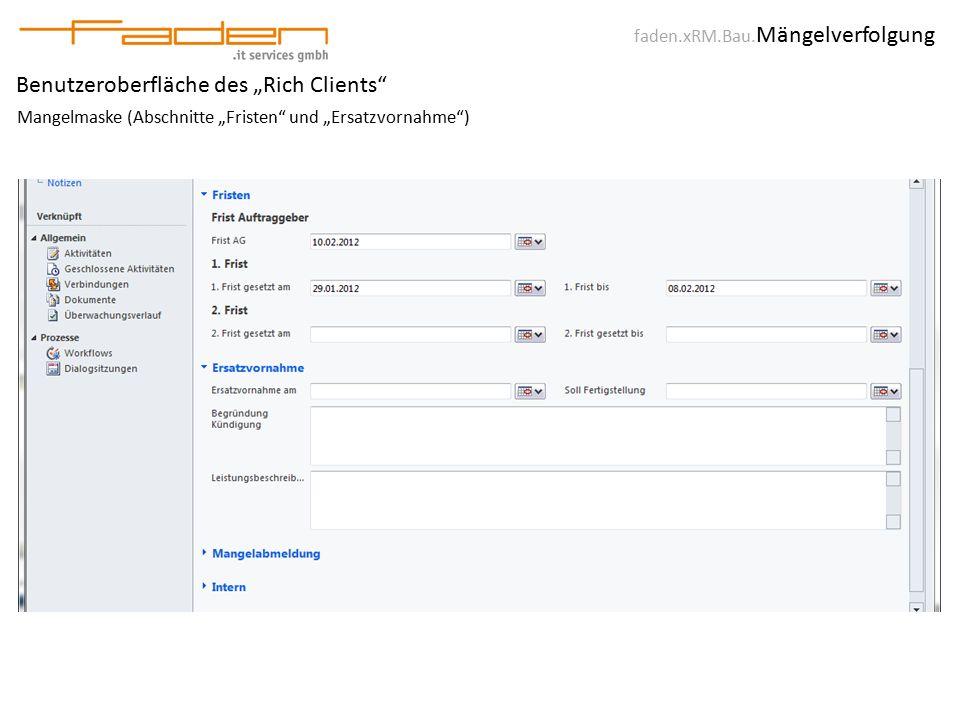 """faden.xRM.Bau. Mängelverfolgung Benutzeroberfläche des """"Rich Clients"""" Mangelmaske (Abschnitte """"Fristen"""" und """"Ersatzvornahme"""")"""