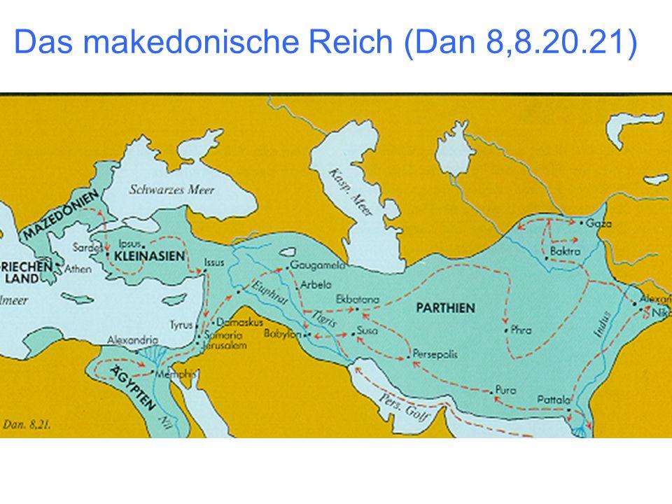Das makedonische Reich (Dan 8,8.20.21)