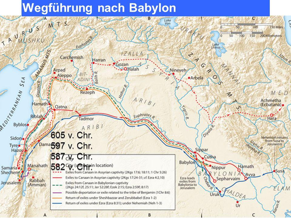 1.Deportation 605 v. Chr - ca. 3000 Personen Vornehme Juden (Daniel + Freunde) Dan 1,1-4 2.