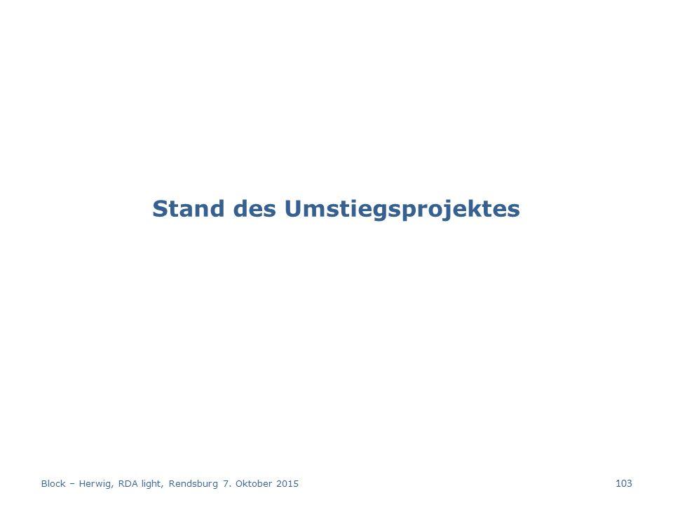 Stand des Umstiegsprojektes Block – Herwig, RDA light, Rendsburg 7. Oktober 2015 103