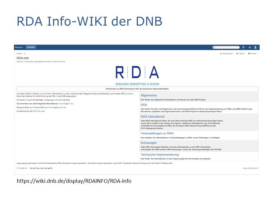 RDA Info-WIKI der DNB https://wiki.dnb.de/display/RDAINFO/RDA-Info