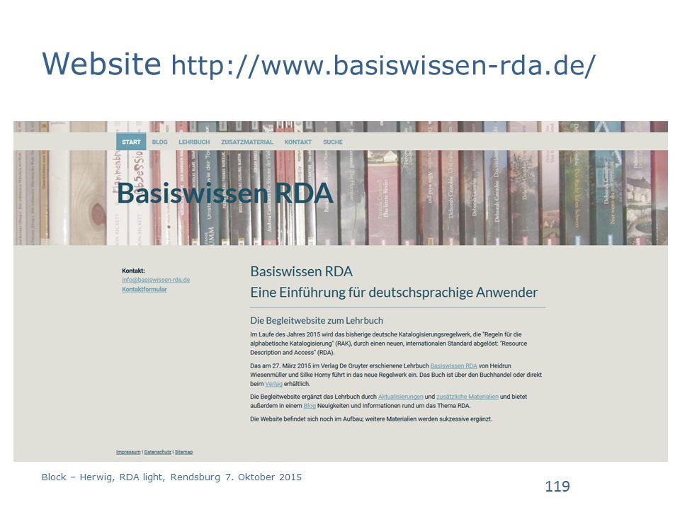 Website http://www.basiswissen-rda.de/ Block – Herwig, RDA light, Rendsburg 7. Oktober 2015 119