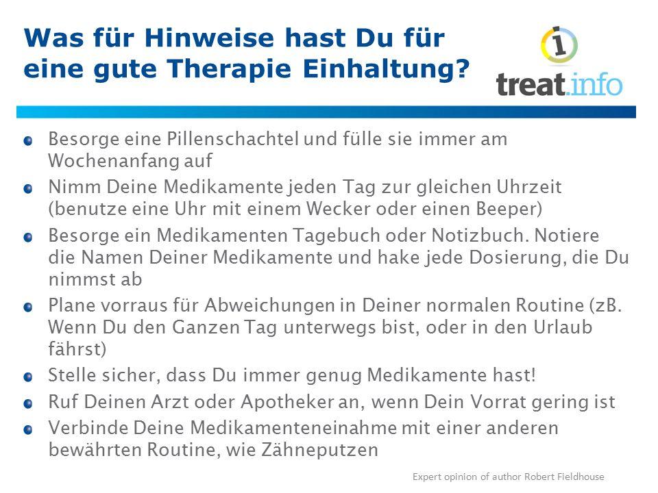 Was für Hinweise hast Du für eine gute Therapie Einhaltung? Besorge eine Pillenschachtel und fülle sie immer am Wochenanfang auf Nimm Deine Medikament
