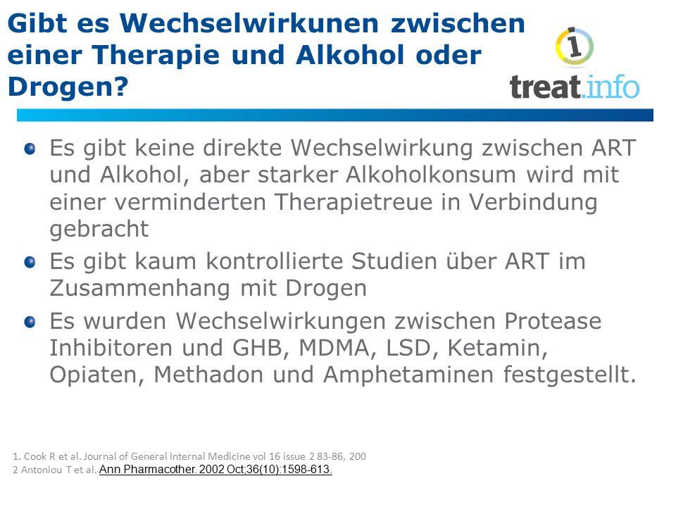 Gibt es Wechselwirkunen zwischen einer Therapie und Alkohol oder Drogen? Es gibt keine direkte Wechselwirkung zwischen ART und Alkohol, aber starker A