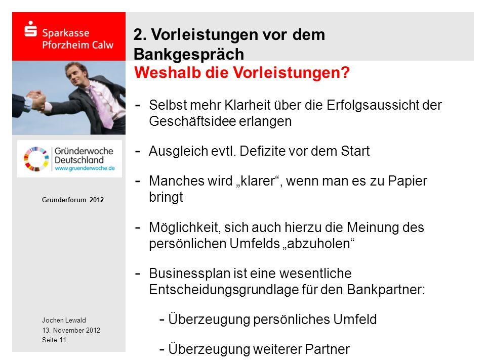Jochen Lewald 13. November 2012 Gründerforum 2012 Seite 11 2.