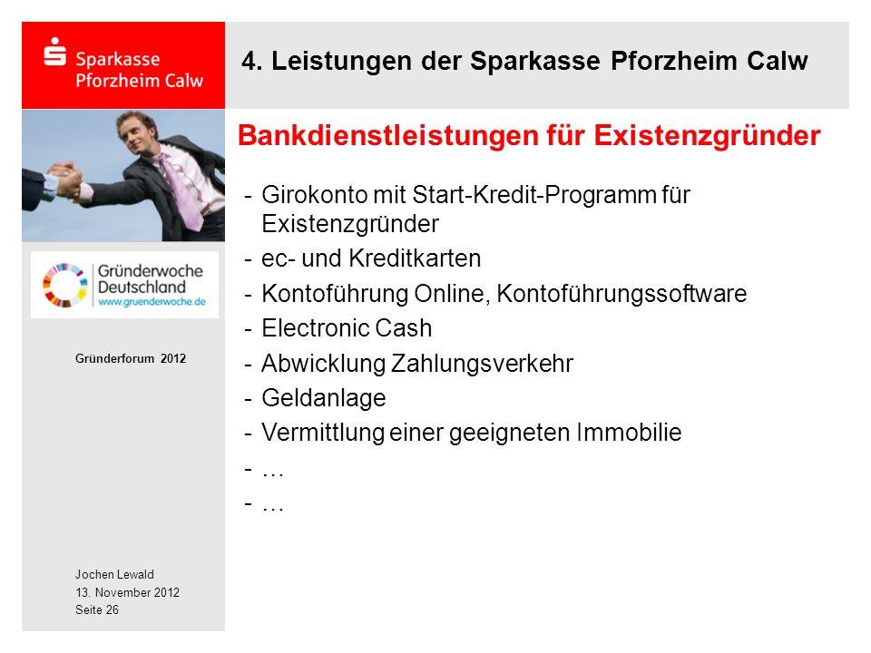 Jochen Lewald 13. November 2012 Gründerforum 2012 Seite 26 4.
