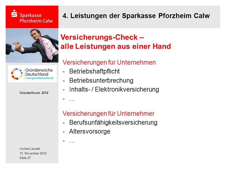 Jochen Lewald 13. November 2012 Gründerforum 2012 Seite 27 4.