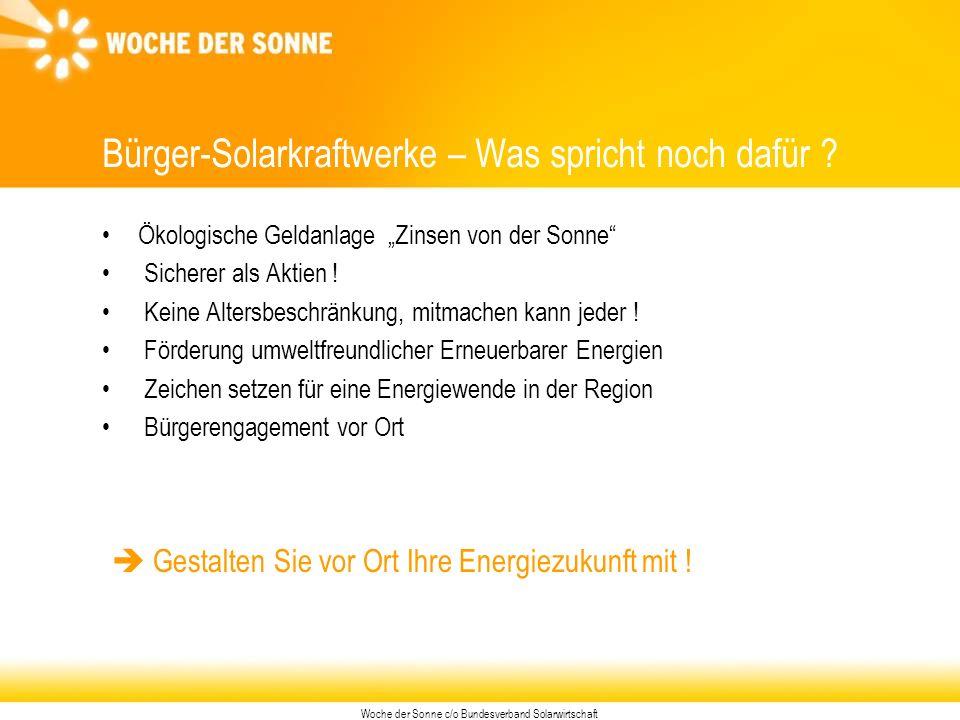 Woche der Sonne c/o Bundesverband Solarwirtschaft Bürger-Solarkraftwerke – Was spricht noch dafür .