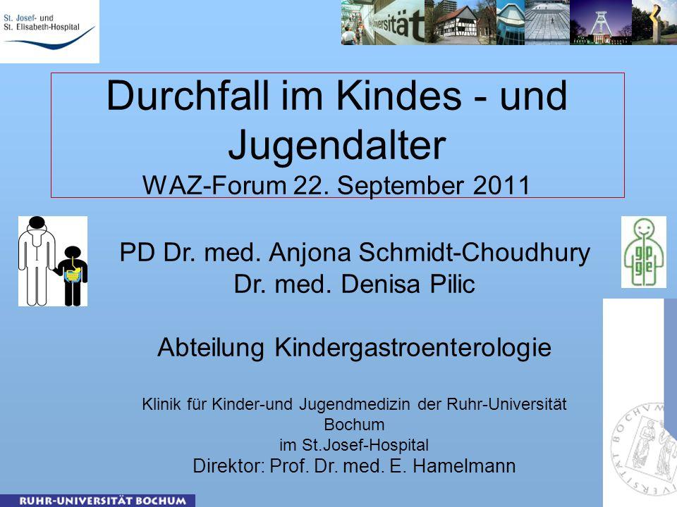 Durchfall im Kindes - und Jugendalter WAZ-Forum 22.