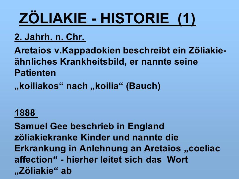 ZÖLIAKIE - HISTORIE (1) 2. Jahrh. n. Chr.