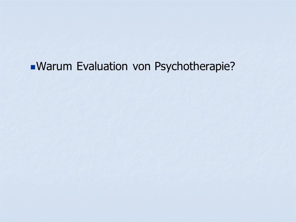 Warum Evaluation von Psychotherapie?