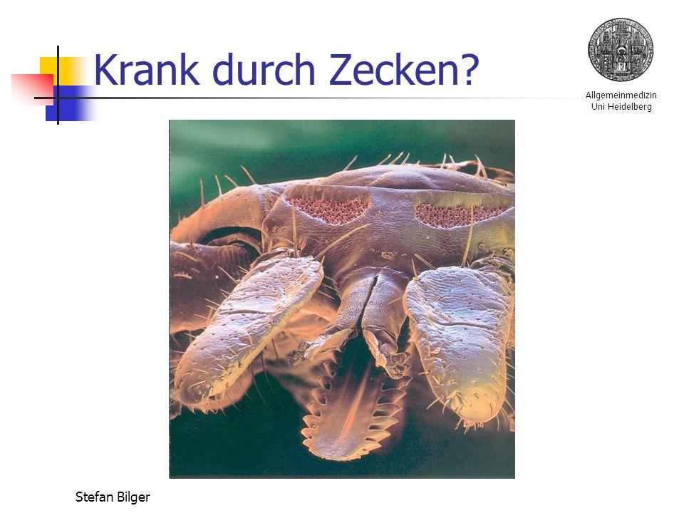 Allgemeinmedizin Uni Heidelberg Stefan Bilger Krank durch Zecken