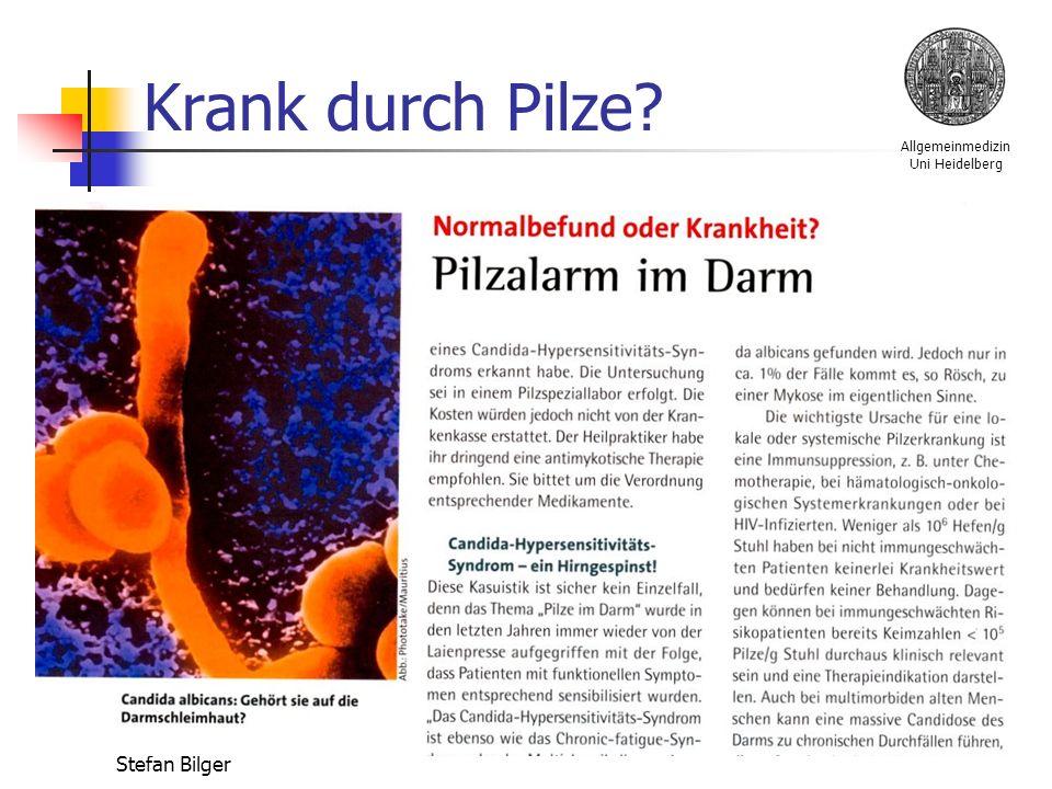Allgemeinmedizin Uni Heidelberg Stefan Bilger Krank durch Pilze