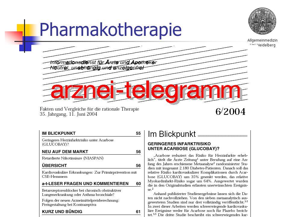 Allgemeinmedizin Uni Heidelberg Stefan Bilger Unabhängige Informationsquellen: Arzneimittelkommission der Deutschen Ärzteschaft Informationen der KV Pharmakotherapie