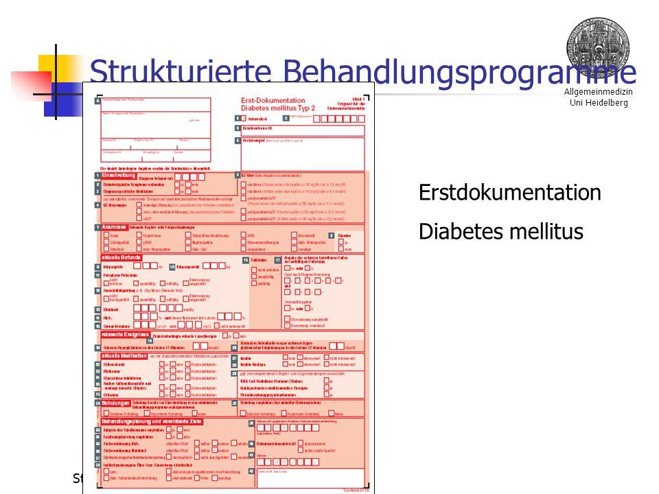 Allgemeinmedizin Uni Heidelberg Stefan Bilger Strukturierte Behandlungsprogramme Erstdokumentation Diabetes mellitus