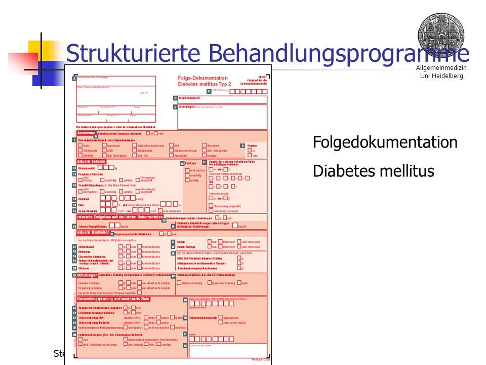 Allgemeinmedizin Uni Heidelberg Stefan Bilger Strukturierte Behandlungsprogramme Folgedokumentation Diabetes mellitus
