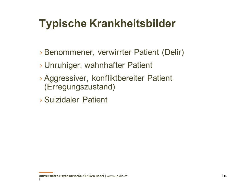 Typische Krankheitsbilder › Benommener, verwirrter Patient (Delir) › Unruhiger, wahnhafter Patient › Aggressiver, konfliktbereiter Patient (Erregungsz
