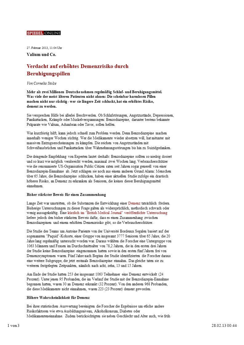 27. Februar 2013, 11:04 Uhr Valium und Co. Verdacht auf erhöhtes Demenzrisiko durch Beruhigungspillen Von Cornelia Stolze Mehr als zwei Millionen Deut