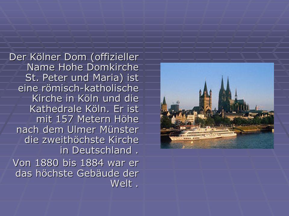 Der Kölner Dom (offizieller Name Hohe Domkirche St.